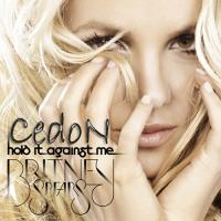 Hold It Against Me (CDS) Cover
