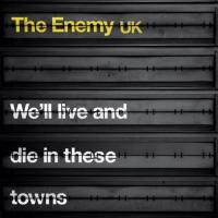 We'll Live And Die In These Towns (Deluxe Edition) Cover