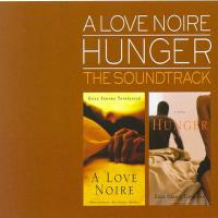 A Love Noire Hunger: the Soundtrack Cover