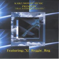 Karz/Monte' Music Presents Trax Without A Melody Featuring