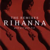 Good Girl Gone Bad: The Remixes Cover