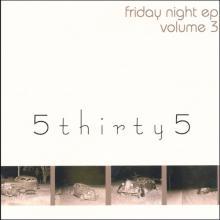 Friday Night EP: Volume 3