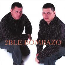 2ble Bombazo
