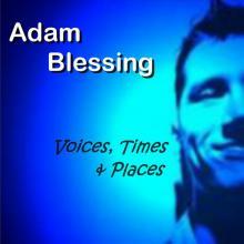 Voices Times & Places - Part 1