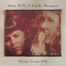 Never Grow Old (With Cindy Mangsen)