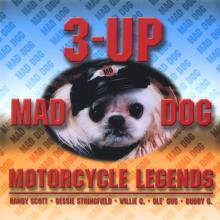Mad Dog/Motorcycle Legends