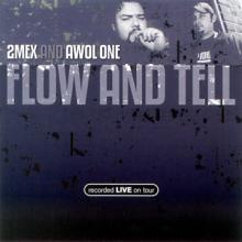 Flow And Tell (With Awol One) (Live)