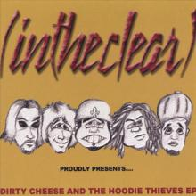 Dirty Cheese and the Hoodie Thieves