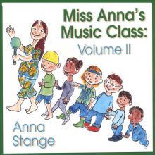 Miss Anna's Music Class: Volume II