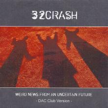Weird News From An Uncertain Future: Dac Club Version